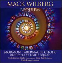 Mack Wilberg: Requiem - Andrew Unsworth (organ); Bonnie Goodliffe (organ); Bryn Terfel (baritone); Clay Christiansen (organ);...