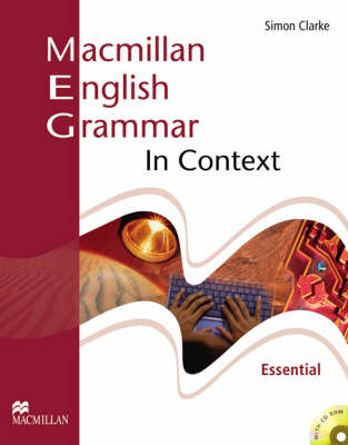 Macmillan English Grammar In Context Essential Pack without Key - Clarke, Simon