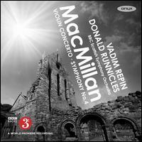 MacMillan: Violin Concerto; Symphony No. 4 - Gillian De Groote (vocals); Vadim Repin (violin); BBC Scottish Symphony Orchestra; Donald Runnicles (conductor)