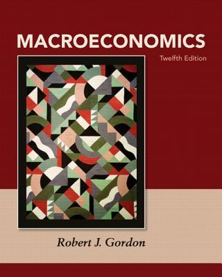 Macroeconomics Plus New Myeconlab with Pearson Etext -- Access Card Package - Gordon, Robert J