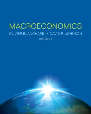 Macroeconomics - Blanchard, Olivier, and Johnson, David W.