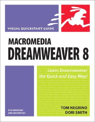 Macromedia Dreamweaver 8 for Windows and Macintosh - Negrino, Tom, and Smith, Dori