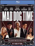 Mad Dog Time [Blu-ray]