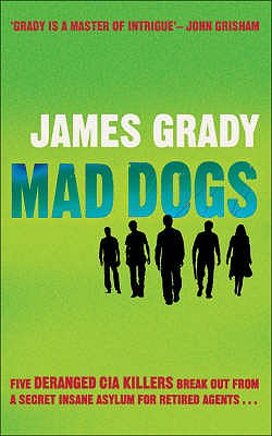 Mad Dogs - Grady, James