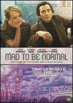 Mad to Be Normal - Robert Mullan