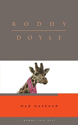 Mad Weekend - Doyle, Roddy