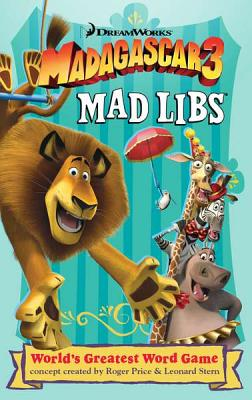 Madagascar 3 Mad Libs - Price, Roger (Creator)