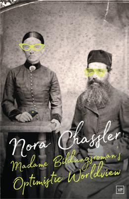 Madame Bildungsroman's Optimistic Worldview - Chassler, Nora