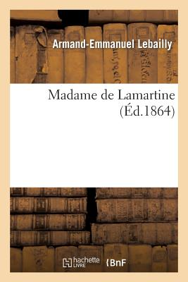Madame de Lamartine - Lebailly-A-E