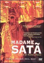 Madame Sat�