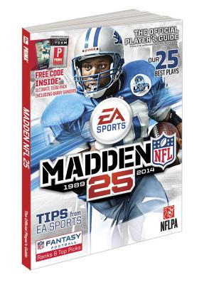 Madden NFL 25: Prima Official Game Guide - Gamer Media Inc, and Farley, Zach