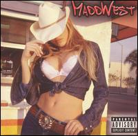 Maddwest - Maddwest