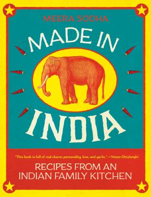 Made in India: Recipes from an Indian Family Kitchen - Sodha, Meera