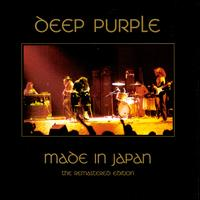 Made in Japan [The Remastered Edition] - Deep Purple
