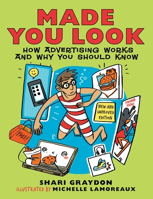 Made You Look: How Advertising Works and Why You Should Know - Graydon, Shari