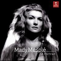 Mady Mesplé: A Portrait - Aldo Ciccolini (piano); Charles Burles (vocals); Dalton Baldwin (piano); Dominique Tirmont (vocals);...