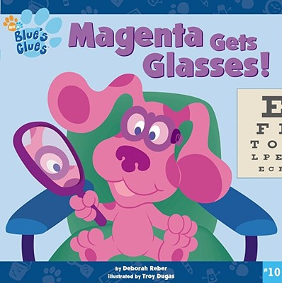 Magenta Gets Glasses! - Reber, Deborah