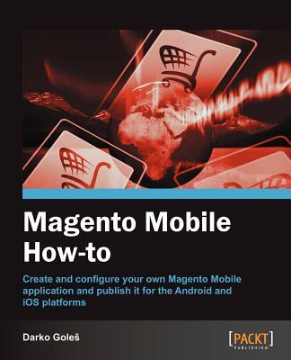 Magento Mobile How-to - Goles, Darko