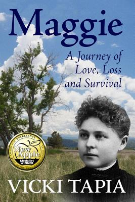 Maggie: A Journey of Love, Loss & Survival - Tapia, Vicki