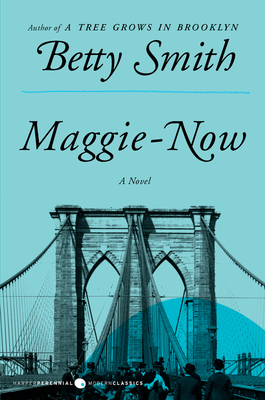 Maggie-Now - Smith, Betty