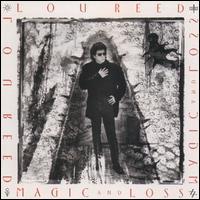 Magic and Loss - Lou Reed