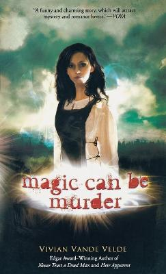 Magic Can Be Murder - Vande Velde, Vivian
