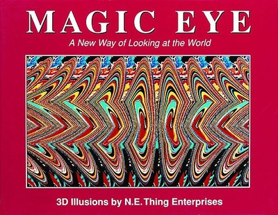 Magic Eye: A New Way of Looking at the World, 1 - Smith, Cheri