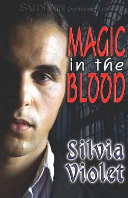 Magic in the Blood - Violet, Silvia