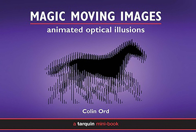 Magic Moving Images  Animated Optical Illusions book