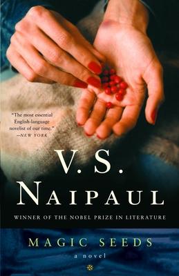 Magic Seeds - Naipaul, V S