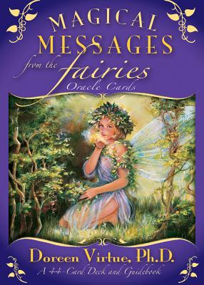 Magical Messages From the Fairies Oracle Cards: a 44-Card Deck and Guidebook - Virtue, Doreen