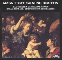 Magnificat and Nunc Dimittis, Vol. 1 - Mark Lee (organ); Gloucester Cathedral Choir (choir, chorus); John Sanders (conductor)