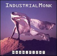 Magnificat - Industrial Monk