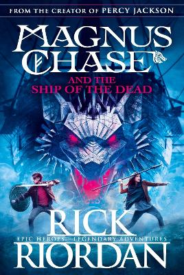 Magnus Chase and the Ship of the Dead (Book 3) - Riordan, Rick