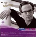Mahler: Sinfonie No. 2 - Christiane Oelze (soprano); Mihoko Fujimura (mezzo-soprano); MDR Leipzig Radio Symphony Orchestra; Fabio Luisi (conductor)