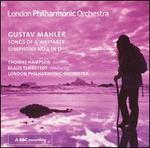 Mahler: Songs of a Wayfarer; Symphony No. 1