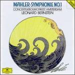 Mahler: Symphonie No. 1 - Royal Concertgebouw Orchestra; Leonard Bernstein (conductor)