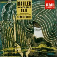 Mahler: Symphonie No. 10 - Bournemouth Sinfonietta; Simon Rattle (conductor)