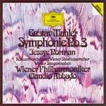 Mahler: Symphonie No. 3 - Adolf Holler (posthorn); Gerhart Hetzel (violin); Jessye Norman (soprano); Vienna Boys' Choir; Wiener Philharmoniker; Vienna State Opera Concert Chorus (choir, chorus); Claudio Abbado (conductor)