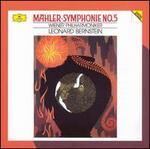 Mahler: Symphonie No. 5 - Wiener Philharmoniker; Leonard Bernstein (conductor)