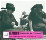 """Mahler: Symphonie No. 6 (""""Tragique"""")"""