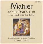 Mahler: Symphonies 1-10; Das Lied von der Erde