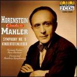 Mahler: Symphony 9/Kindertotenlieder