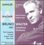 Mahler: Symphony No. 1; Wagner: Faust Overture; Siegfried Idyll