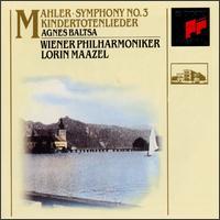 Mahler: Symphony No. 3; Kindertotenlieder - Agnes Baltsa (mezzo-soprano); Josef Pomberger (posthorn); Wiener Philharmoniker; Vienna Boys' Choir (choir, chorus);...