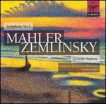 Mahler: Symphony No. 3; Zemlinsky: Lyrische Sinfonie