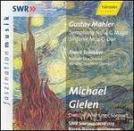 Mahler: Symphony No. 4; Schreker; Prelude to a Drama
