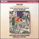 Mahler: Symphony No. 6; Lieder eines fahrenden Gesllen