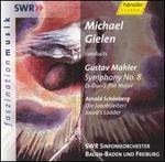 Mahler: Symphony No. 8; Schoenberg: Die Jakobsleiter (Jacob's Ladder)