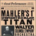 "Mahler's 1st Symphony in D major ""Titan"""